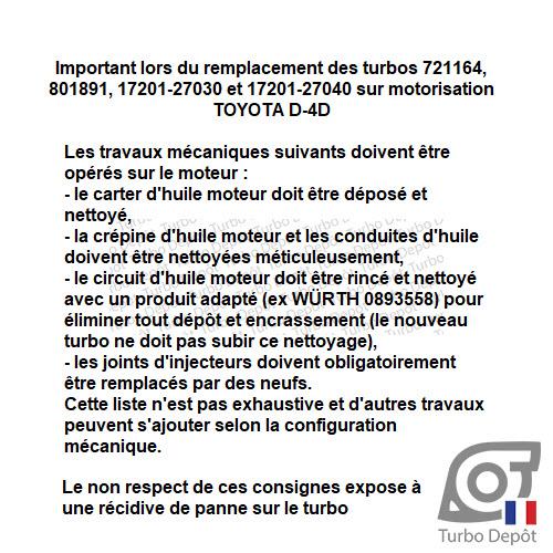 Information Technique pour turbo Garrett 721164, 801891, Toyota 17201-27030 et 17201-27040 sur moteur Toyota D-4D